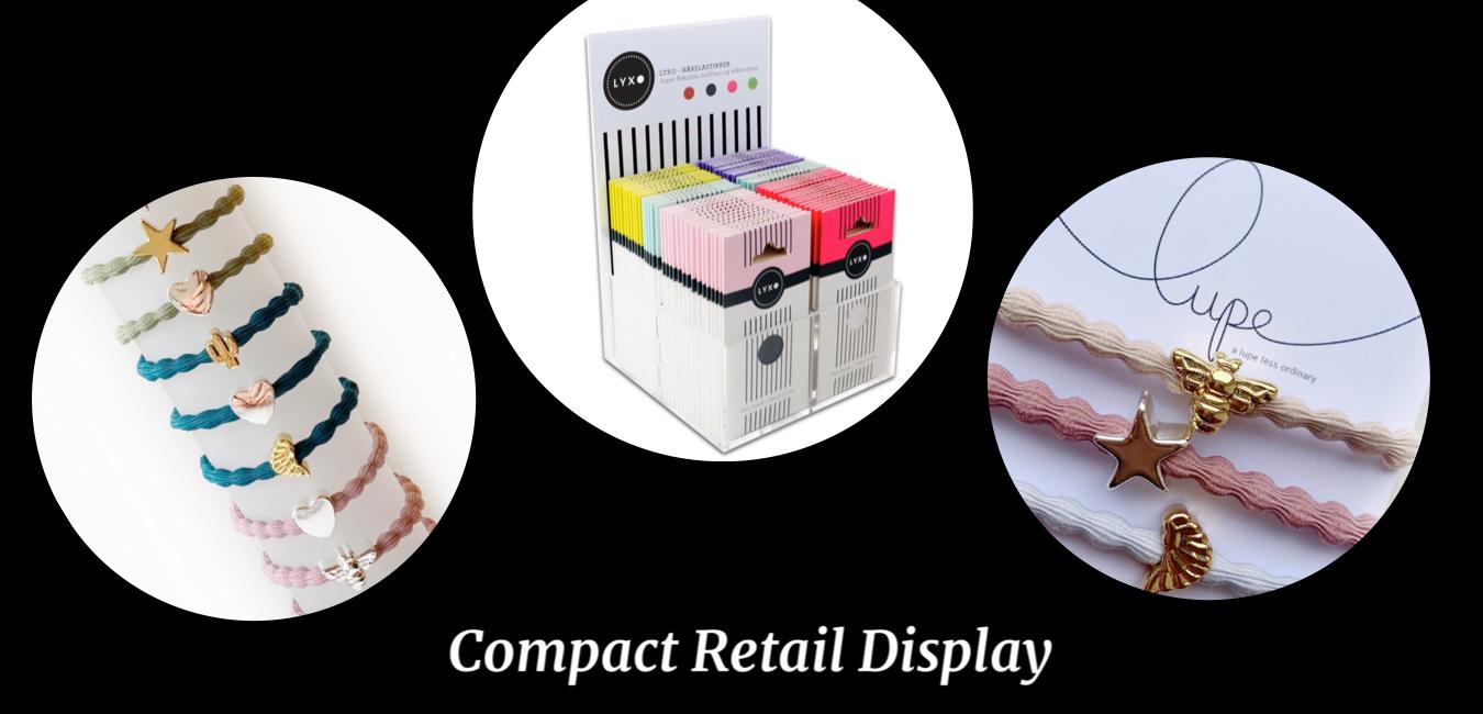 Lupe+Lyxo Retail Display
